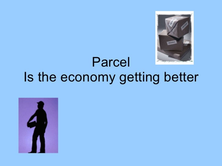 June 22 2010 update on the parcel industry