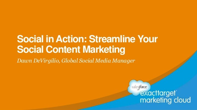 Social in Action: Streamline Your Social Content Marketing