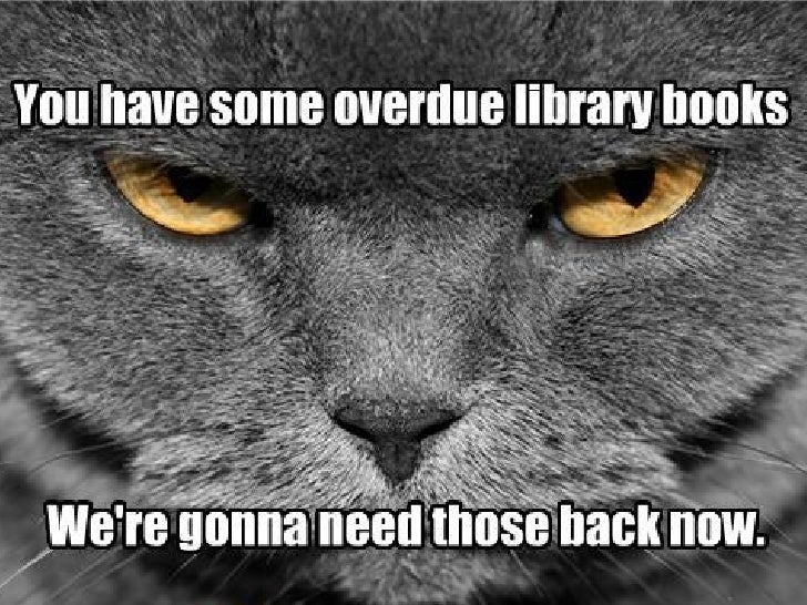 Friday, June 1 (5/4 week)It's that time of year when you need to return all library books to the library!