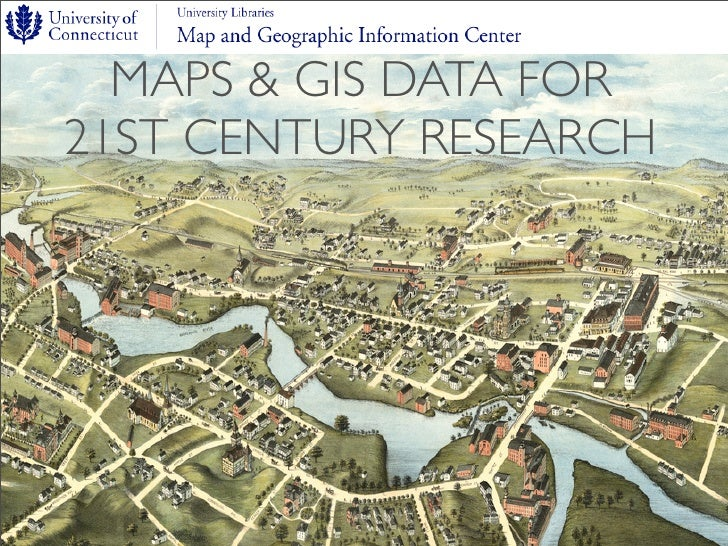 MAPS & GIS DATA FOR 21ST CENTURY RESEARCH