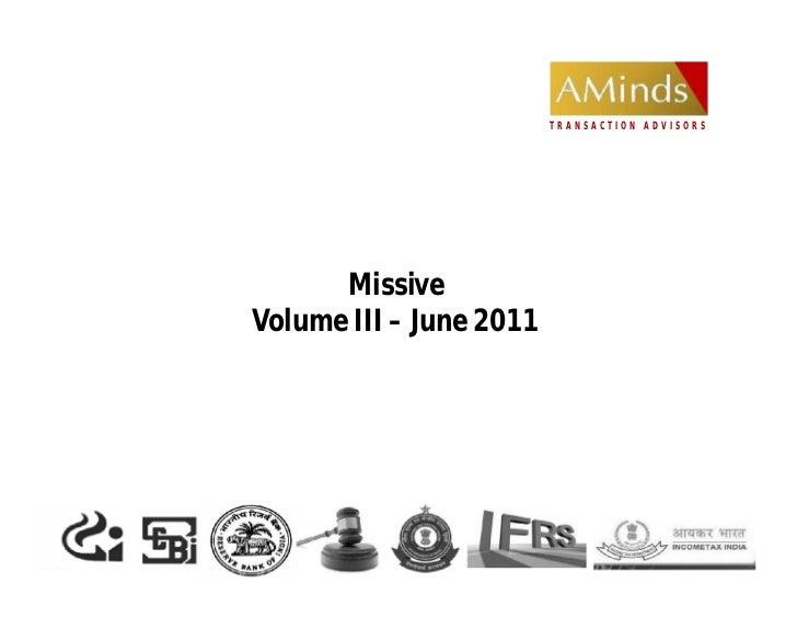 TRANSACTION ADVISORS      MissiveVolume III – June 2011