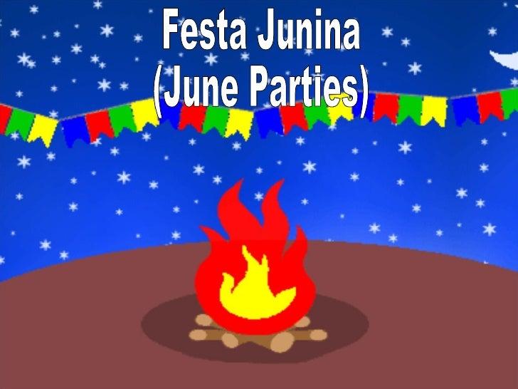 Festa Junina (June Parties)