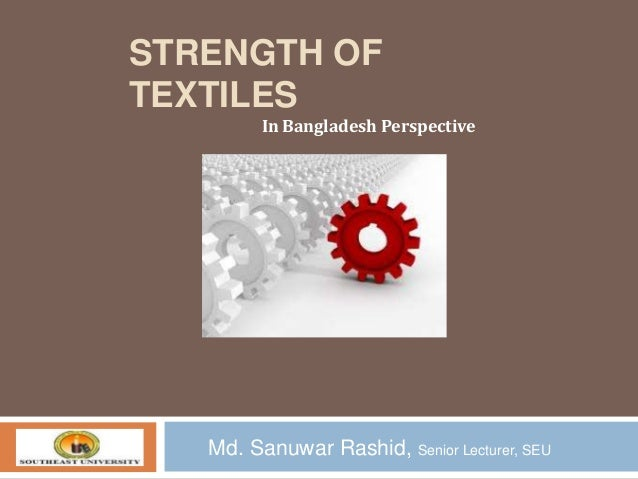 Strength of Textiles In Bangladesh Perspective