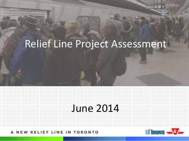 June Relief Line Update