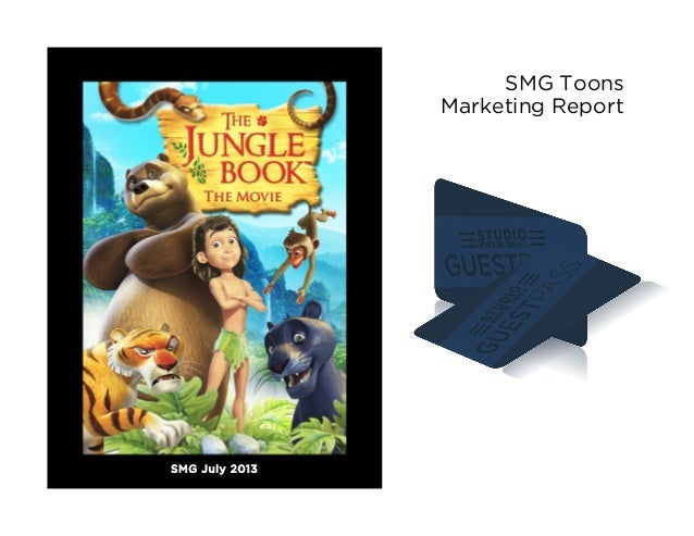 SMG Toons July 2013 Marketing Report:  Jungle Book