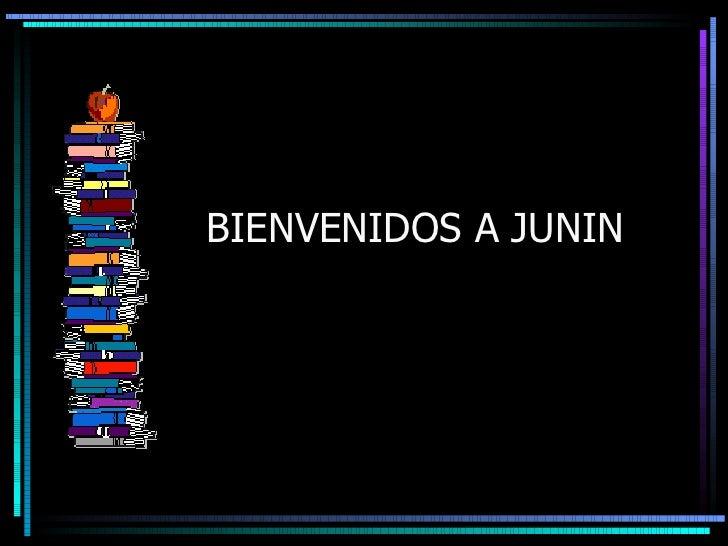 BIENVENIDOS A JUNIN