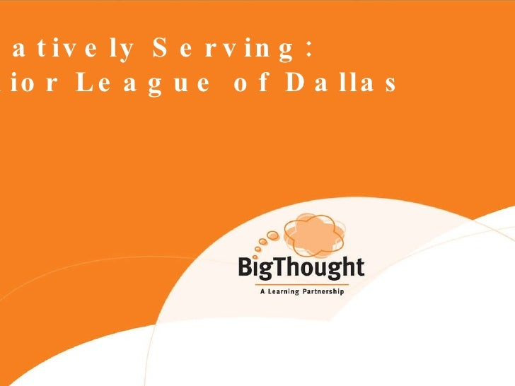 Creatively Serving: Junior League of Dallas