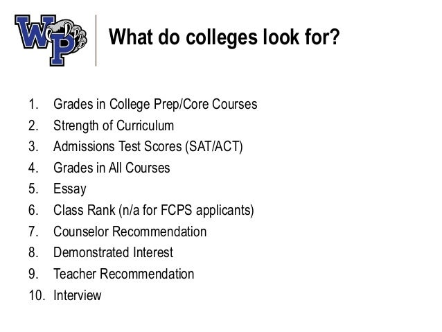What do colleges/universities look for?