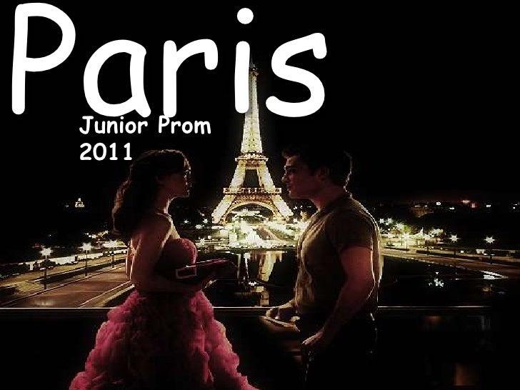 Paris<br />Junior Prom 2011<br />