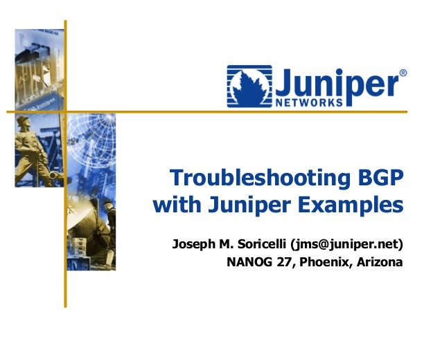 Troubleshooting BGP Juniper Examples