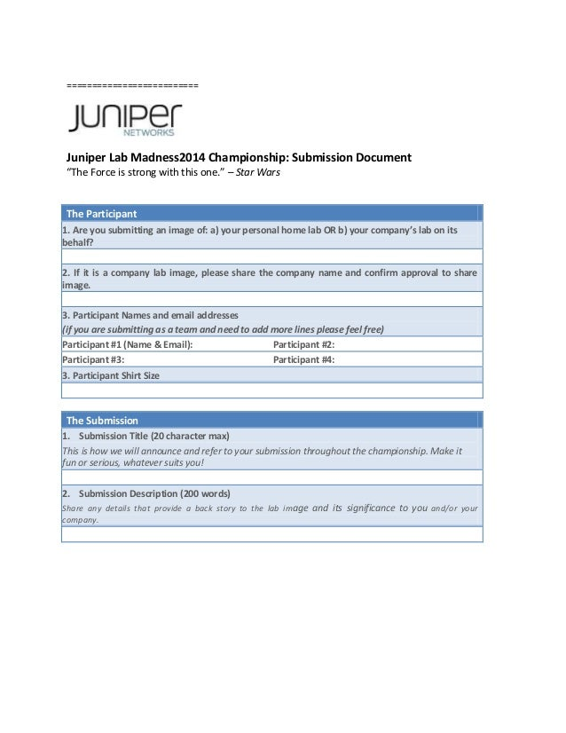 Juniper Lab Madness 2014 Submission Form
