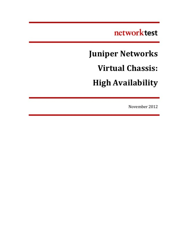 Juniper Networks: Virtual Chassis High Availability