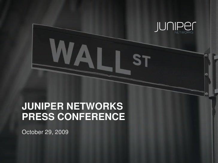 "Juniper ""New Network"" Launch Press Conference"