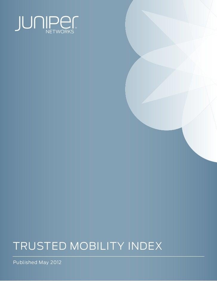 Juniper Trusted Mobility Index 2012
