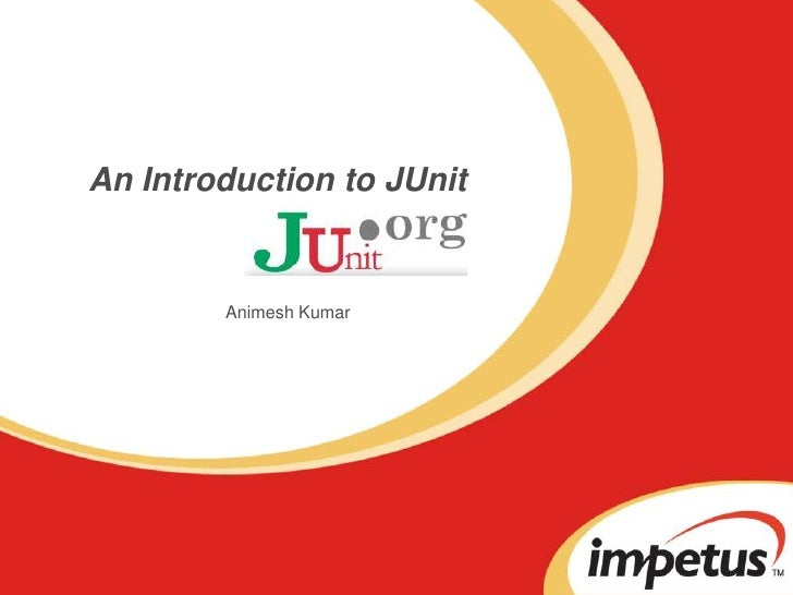 JUNit Presentation