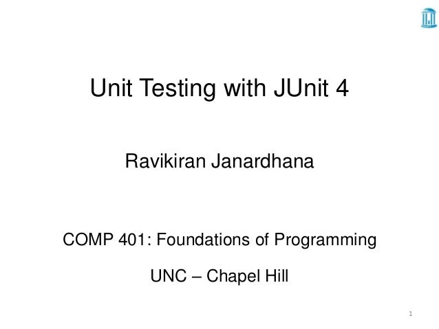 Unit Testing with JUnit4 by Ravikiran Janardhana