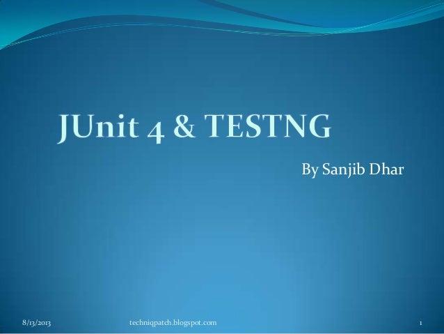 Junit4&testng presentation