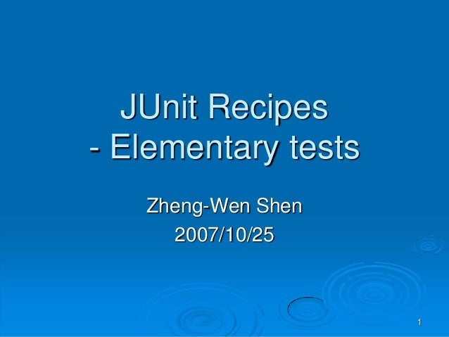 Junit Recipes  - Elementary tests (1/2)