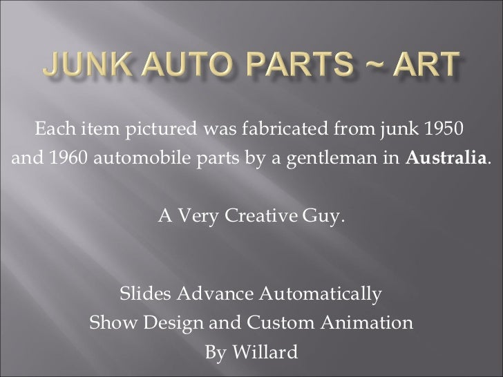 Each item pictured was fabricated from junk 1950  and 1960 automobile parts by a gentleman in  Australia . A Very Creative...
