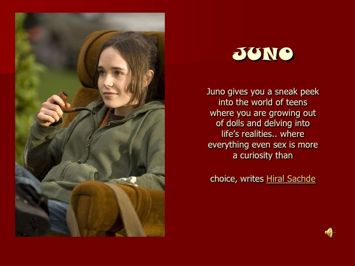JUNO Juno gives you a sneak peek    into the world of teens  where you are growing out   of dolls and delving into     lif...