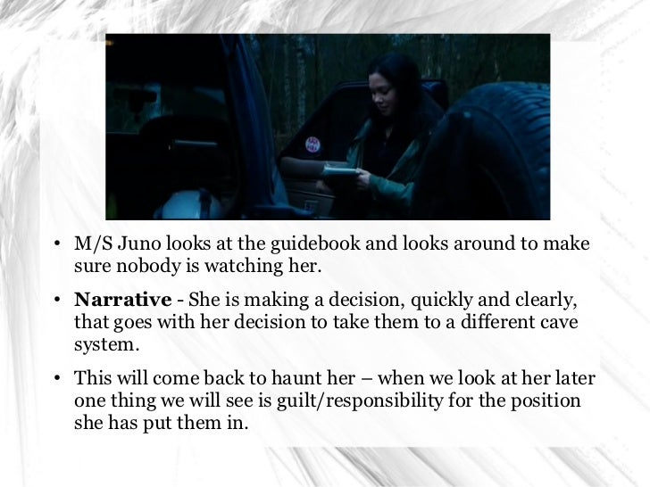 ●   M/S Juno looks at the guidebook and looks around to make    sure nobody is watching her.●   Narrative - She is making ...