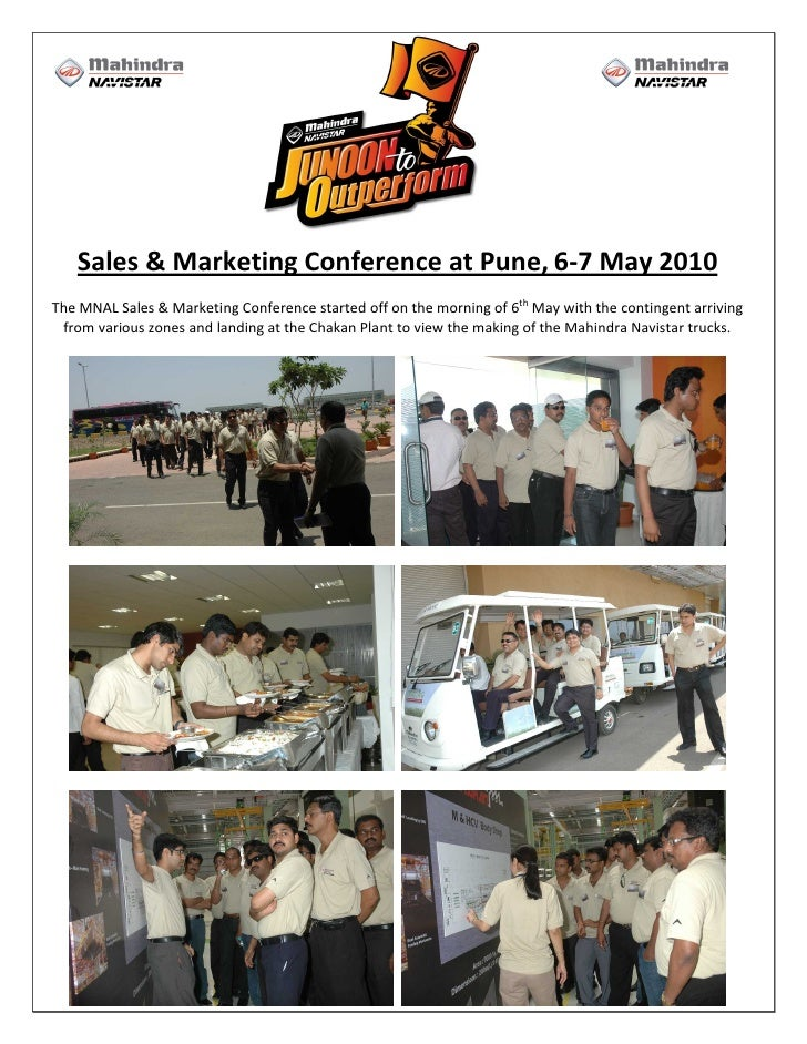 Sales & Marketing Conference at Pune, 6-7 May 2010 The MNAL Sales & Marketing Conference started off on the morning of 6th...