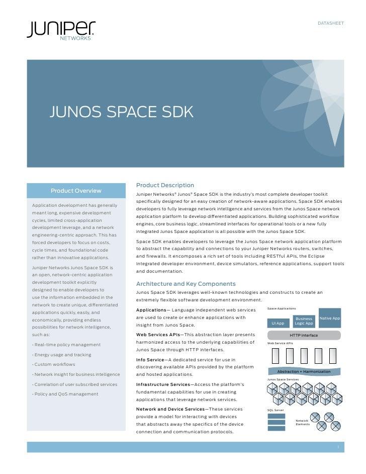 DATASHEET        JuNoS SPaCE SDK                                              Product Description           Product Overvi...