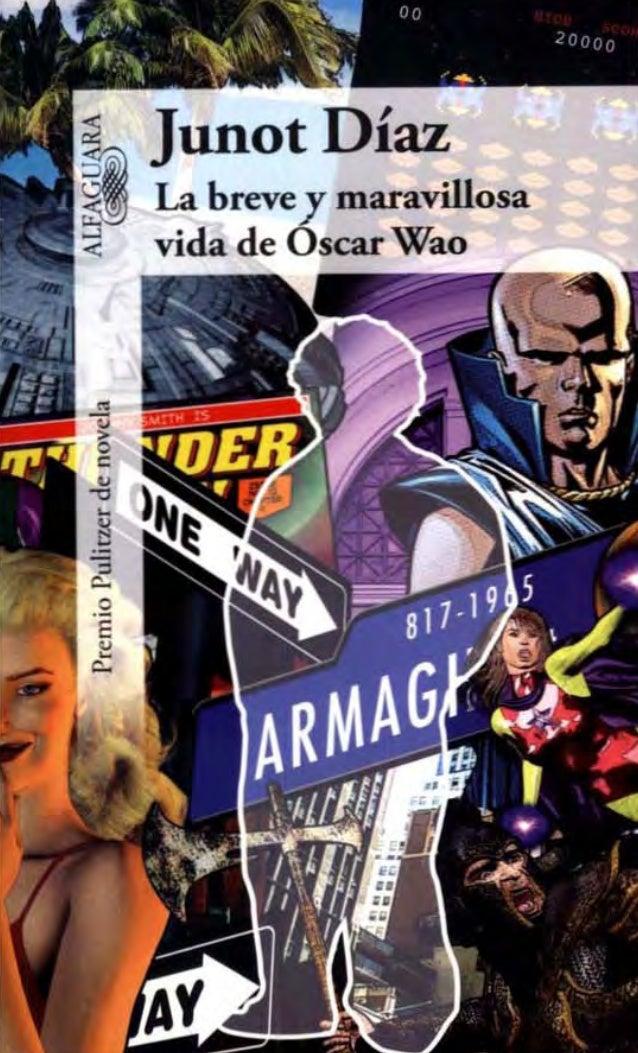;:¡ Junot DíazI La brevey maravillosa:( vida de Osear Wao