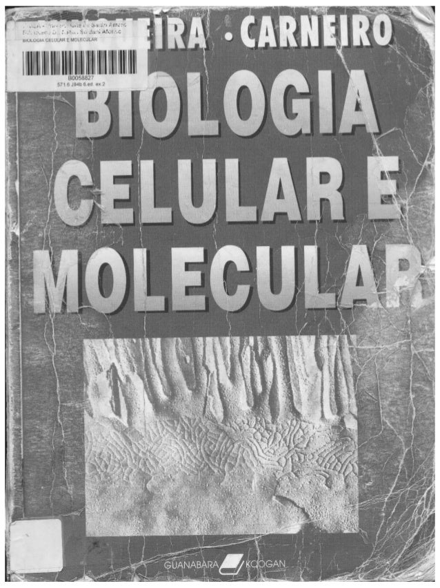 Junqueira & carneiro   biologia celular e molecular
