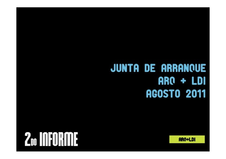 Juntadearranque        ARQ+LDI      Agosto2011            Arq+ldi