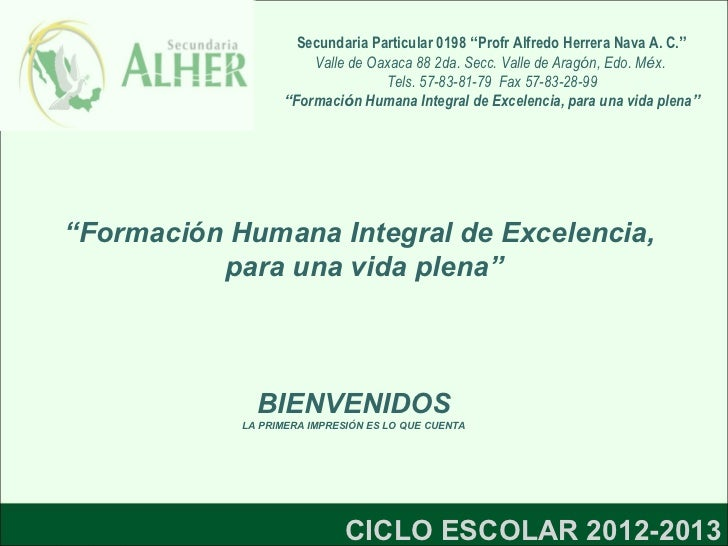"""Secundaria Particular 0198 """"Profr Alfredo Herrera Nava A. C.""""                      Valle de Oaxaca 88 2da. Secc. Valle de ..."""