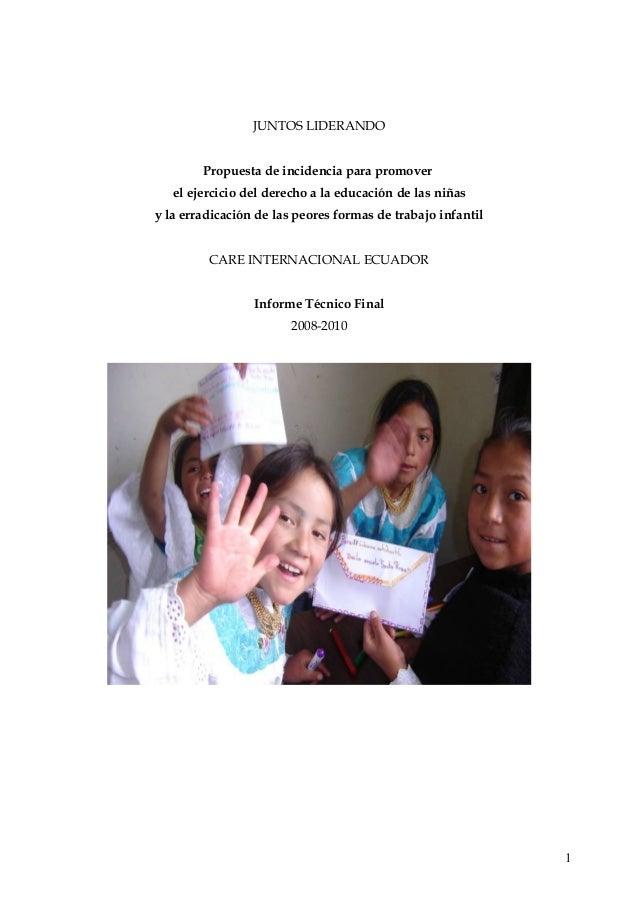 JUNTOS LIDERANDO Propuesta de incidencia para promover el ejercicio del derecho a la educación de las niñas y la erradicac...