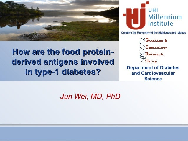 Creating the University of the Highlands and Islands Department of Diabetes and Cardiovascular Science How are the food pr...