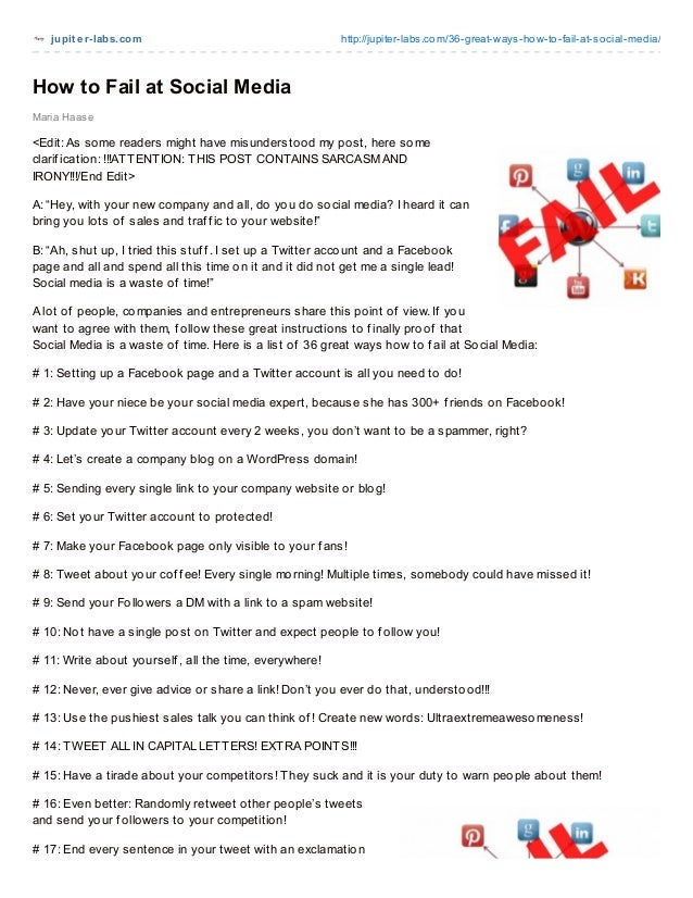 jupit er-labs.com http://jupiter-labs.com/36-great-ways-how-to-fail-at-social-media/ Maria Haase How to Fail at Social Med...