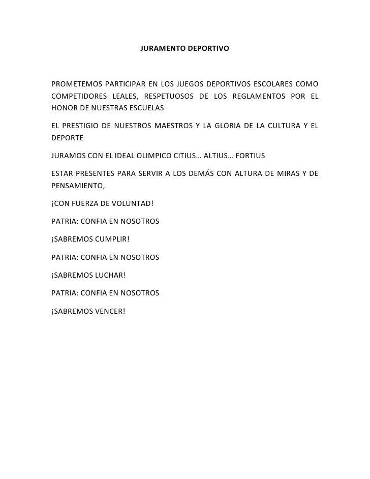 JURAMENTO DEPORTIVO<br />PROMETEMOS PARTICIPAR EN LOS JUEGOS DEPORTIVOS ESCOLARES COMO COMPETIDORES LEALES, RESPETUOSOS DE...