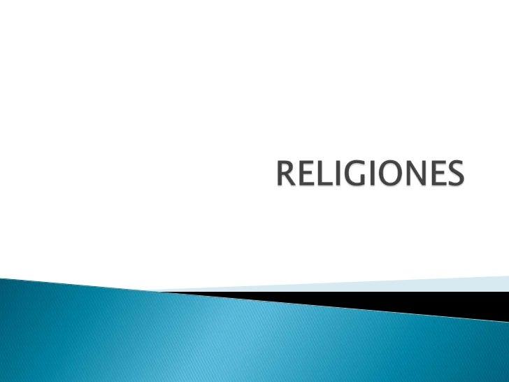 Es una parte de la actividadhumana que trata creencias ypracticas acerca de lo divino ysagrado.
