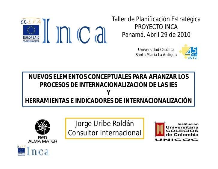 Taller de Planificación Estratégica                                    PROYECTO INCA                               Panamá,...