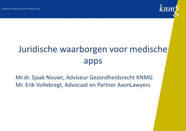 Juridische waarborgen voor medische apps                 Juridische waarborgen voor medische                              ...