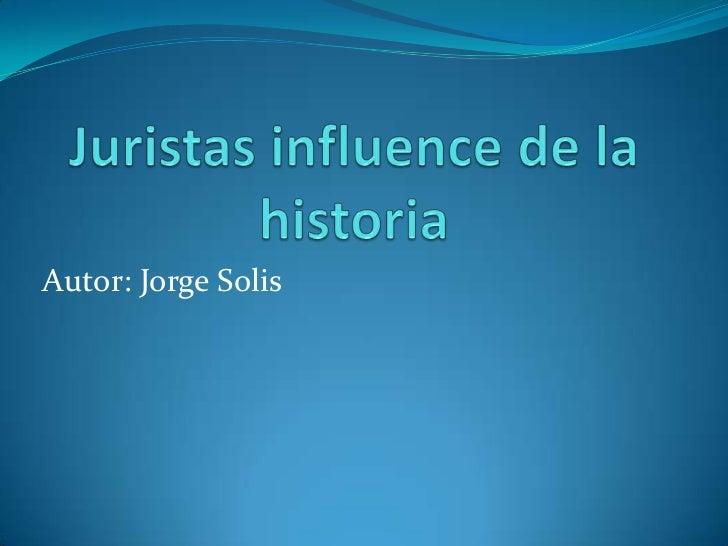 Autor: Jorge Solis