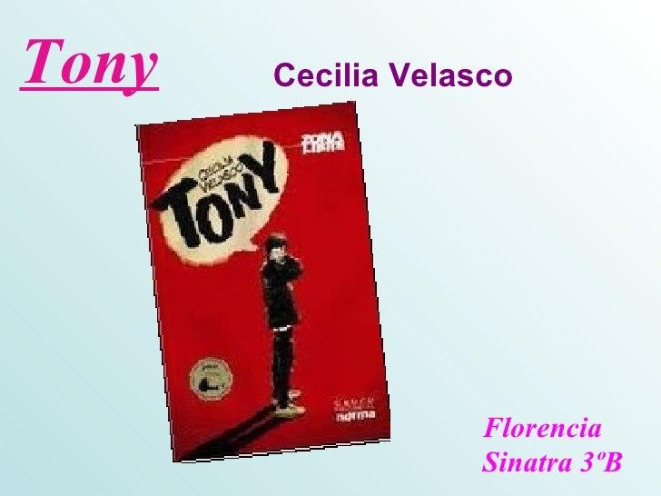 Tony   Cecilia Velasco                    Florencia                    Sinatra 3ºB