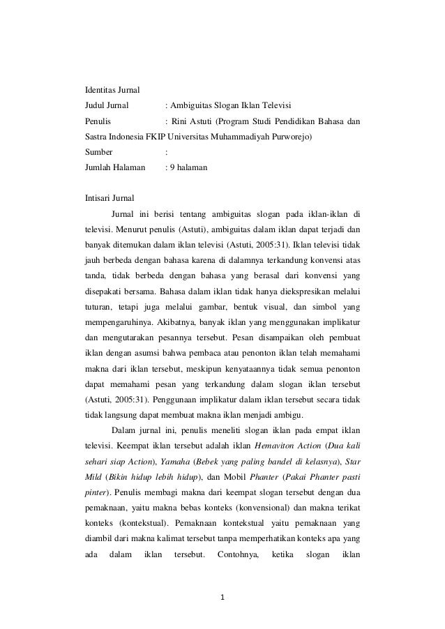 Identitas Jurnal Judul Jurnal  : Ambiguitas Slogan Iklan Televisi  Penulis  : Rini Astuti (Program Studi Pendidikan Bahasa...