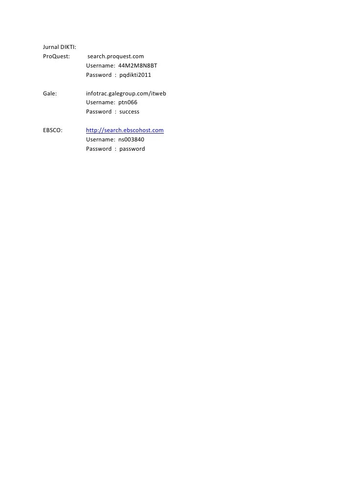 Jurnal DIKTI:ProQuest:       search.proquest.com                Username: 44M2M8N8BT                Password : pqdikti2011...