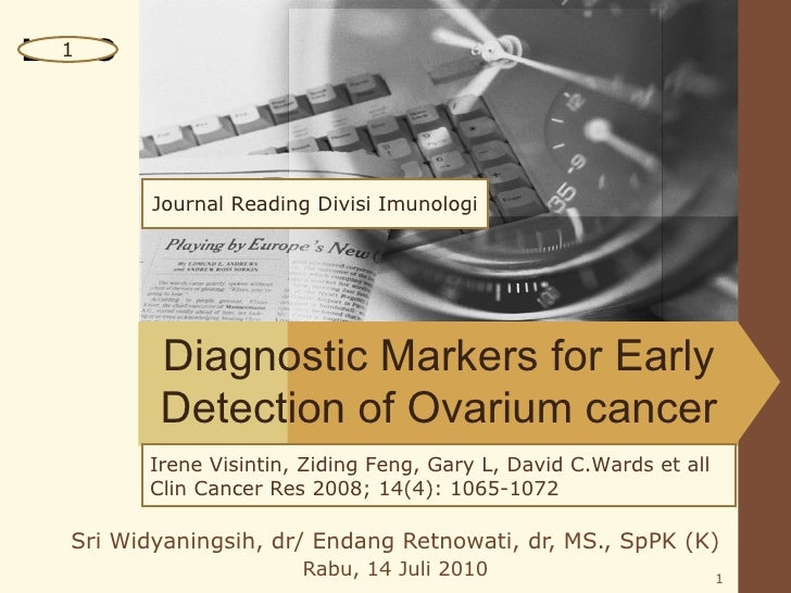 LOGO  1         Journal Reading Divisi Imunologi         Diagnostic Markers for Early         Detection of Ovarium cancer ...