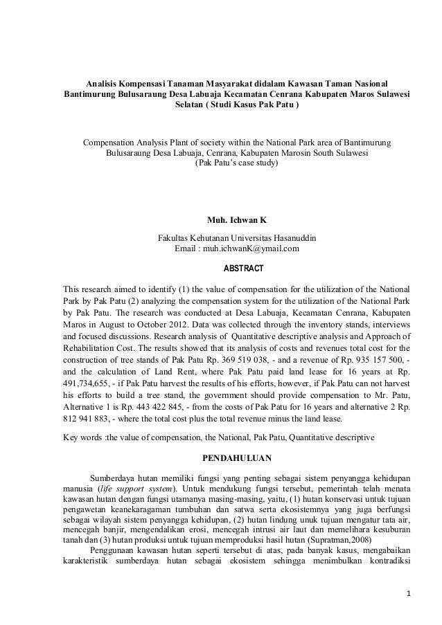 Compensation Analysis Plant of society within the National Park area of Bantimurung Bulusaraung Desa Labuaja, Cenrana, Kabupaten Marosin South Sulawesi                               (Pak Patu's case study)