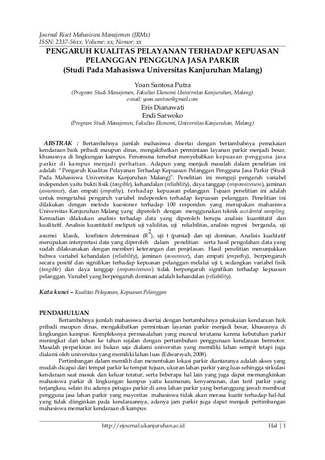 Journal Riset Mahasiswa Manajemen (JRMx) ISSN: 2337-56xx. Volume: xx, Nomor: xx PENGARUH KUALITAS PELAYANAN TERHADAP KEPUA...