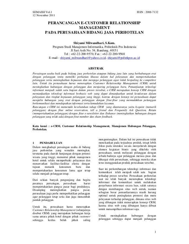 SEMASSI Vol.1 ISSN : 2088-7132 12 November 2011 1 PERANCANGAN E-CUSTOMER RELATIONSHIP MANAGEMENT PADA PERUSAHAAN BIDANG JA...