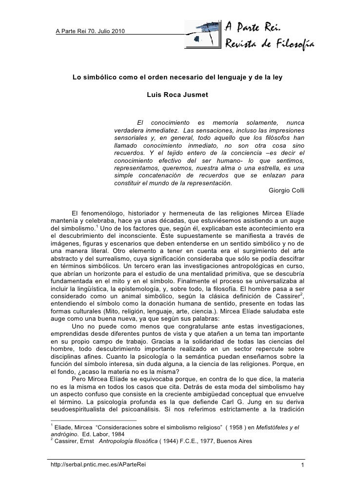 A Parte Rei 70. Julio 2010          Lo simbólico como el orden necesario del lenguaje y de la ley                         ...