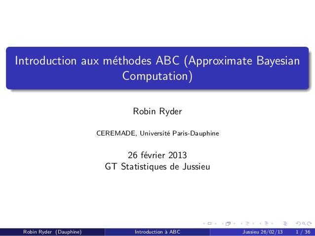 Introduction aux m´thodes ABC (Approximate Bayesian                  e                    Computation)                    ...