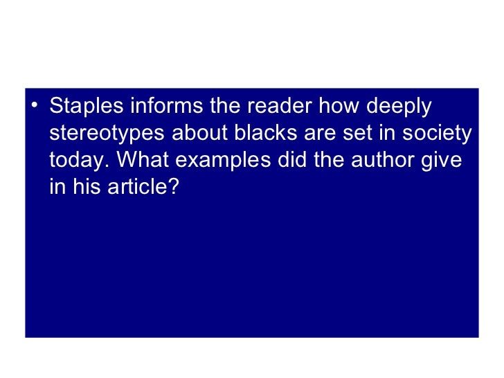 just walk on by brent staples analysis essay Brent staples rhetorical analysis black men in public space essays and research papers 101-1035 30 october 2012 just walk on by in brent staples' essay, just walk on by the author describes his experiences, feelings.
