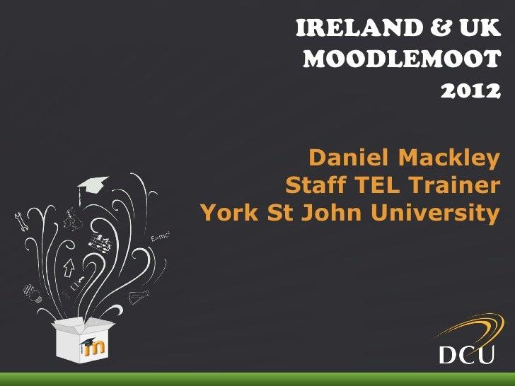 IRELAND & UK                                MOODLEMOOT                                       2012                         ...